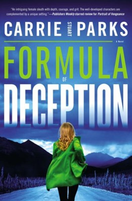 Formula of Deception  -     By: Carrie Stuart Parks