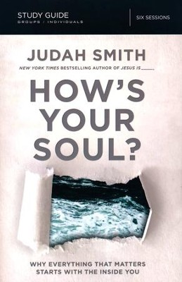 How's Your Soul? Study Guide  -     By: Judah Smith