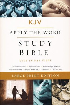 KJV Apply the Word Study Bible, Large Print, Hardcover  -