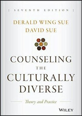 Counseling the Culturally Diverse: Theory and Practice (Revised) (7TH ed.)  -     By: Derald Wing Sue