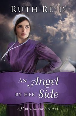 An Angel by Her Side #3   -     By: Ruth Reid