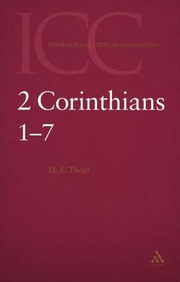 2 Corinthians 1-7 (Volume 1): International Critical Commentary [ICC]   -     By: Margaret E. Thrall