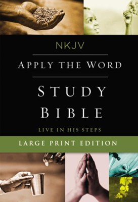 NKJV Apply the Word Study Bible, Large Print, Hardcover, Red Letter Edition  -