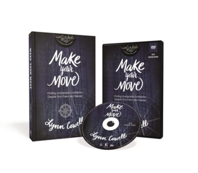 Make Your Move Study Guide with DVD: Finding Unshakable Confidence Despite Your Fears and Failures  -     By: Lynn Cowell