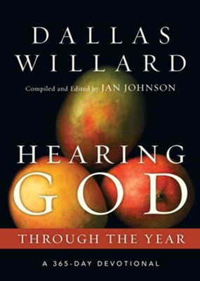 Hearing God Through the Year: A 365-Day Devotional  -     Edited By: Jan Johnson     By: Dallas Willard