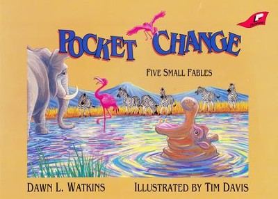 Pocket Change: 5 Small Fables   -     By: Dawn L. Watkins