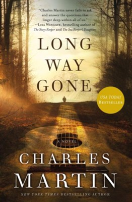 Long Way Gone  -     By: Charles Martin