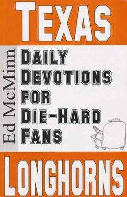 Daily Devotions for Die-Hard Fans: Texas Longhorns  -     By: Ed McMinn