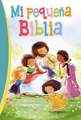 Mi pequena Biblia, My little Bible  -     By: Diane Le Feyer