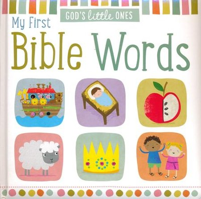 God's Little Ones: My first Words Bible Boardbook   -