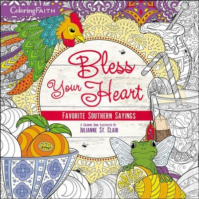 Bless Your Heart Coloring Book: Favorite Southern Sayings  -     By: Zondervan