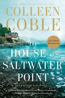 The House at Saltwater Point - By: Colleen Coble