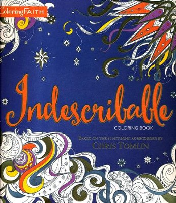 Indescribable Coloring Book  -     By: Laura Story, Jesse Reeves