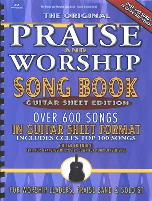 Praise & Worship Song Book (Fake Book) Guitar Sheet Edition  -