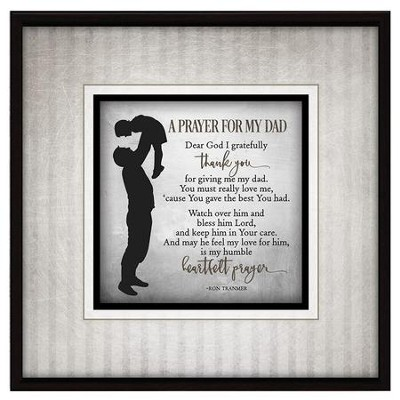 A Prayer for My Dad Dear God I Gratefully Thank You Plaque  -