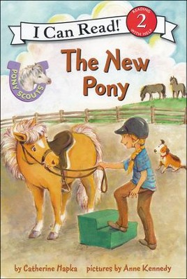 Pony Scouts: The New Pony, Hardcover  -     By: Catherine Hapka     Illustrated By: Anne Kennedy