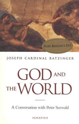 God and the World   -     By: Joseph Ratzinger
