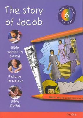 Bible Colour and Learn: 06 The Story of Jacob  -