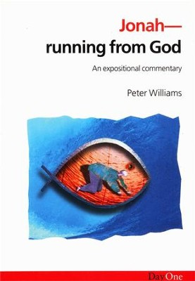 Jonah: Running From God: An Expositional Commentary   -     By: Peter Williams