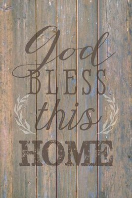 God Bless This Home Wood Plaque  -