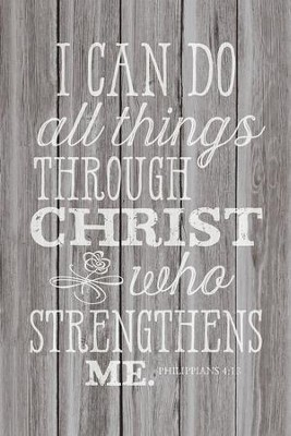I Can Do All Things Wood Plaque  -