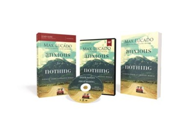 Anxious for Nothing Church Campaign Kit: Finding Calm in a Chaotic World  -     By: Max Lucado