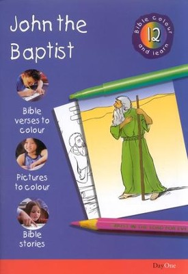 Bible Colour and Learn: 12 John The Baptist  -