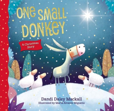 One Small Donkey, Boardbook   -     By: Dandi Daley Mackall