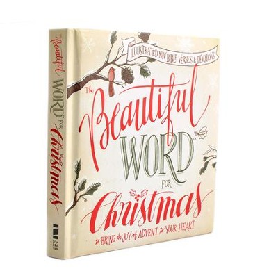 The Beautiful Word for Christmas  -     By: Mary E. DeMuth