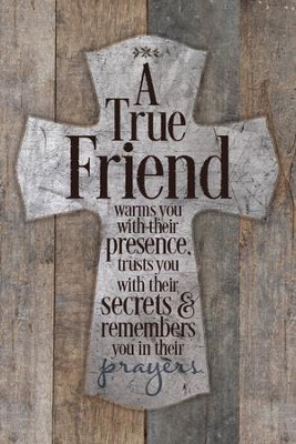 A True Friend Warms You Plaque                              -