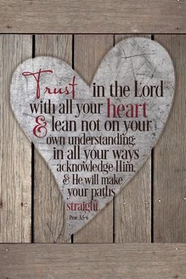 Trust In the Lord With All Your Heart Plaque   -