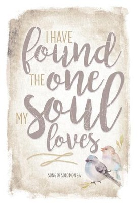 I Have Found the One My Soul Loves Plaque  -