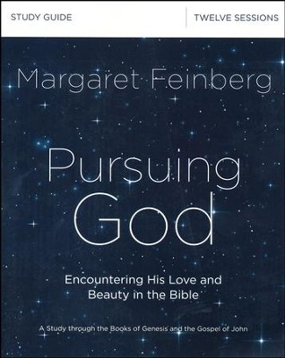 Pursuing God Study Guide  -     By: Margaret Feinberg