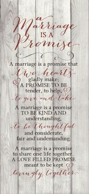 A Marriage Is A Promise Wood Plaque  -