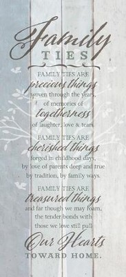 Family Ties Wood Plaque  -