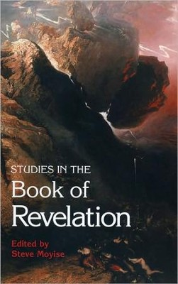 Studies in the Book of Revelation   -     By: Steve Moyise