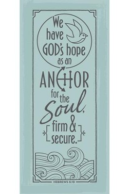 We Have God's Hope as an Anchor Plaque  -