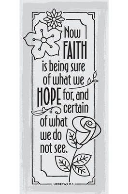 Now Faith is Being Sure of What We Hope For Plaque  -