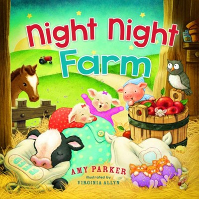 Night Night, Farm  -     By: Amy Parker