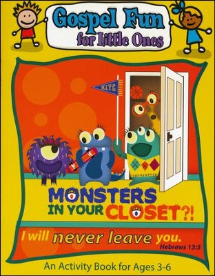 Monsters in Your Closet, Gospel Fun for Little Ones Activity Book  -
