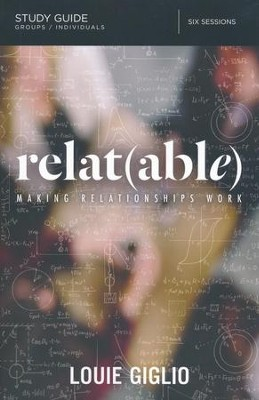 Relat(able), Study Guide  -     By: Louie Giglio