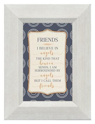 Friends, I Believe in Angels, Mini Framed Print  -