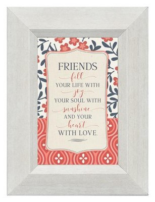 Friends Fill Your Life With Joy, Mini Framed Print  -