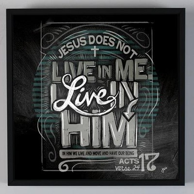 Live In Him, Chalkboard Wall Art  -