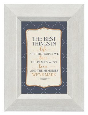 The Best Things in Life Are the People We Love, Mini Framed Print  -