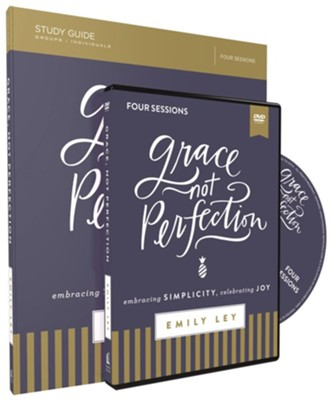 Grace, Not Perfection: Embracing Simplicity, Celebrating Joy Study Guide with DVD  -     By: Emily Ley