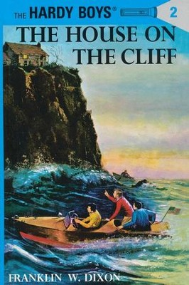 The Hardy Boys' Mysteries #2: The House on the Cliff   -     By: Franklin W. Dixon