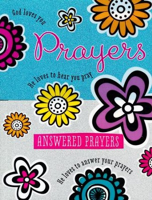 Prayers and Answered Prayers  -