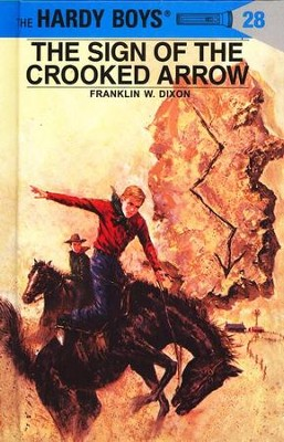 The Hardy Boys' Mysteries #28: The Sign of the Crooked Arrow   -     By: Franklin W. Dixon, George Wilson