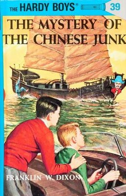 The Hardy Boys' Mysteries #39: The Mystery of the Chinese Junk   -     By: Franklin W. Dixon
